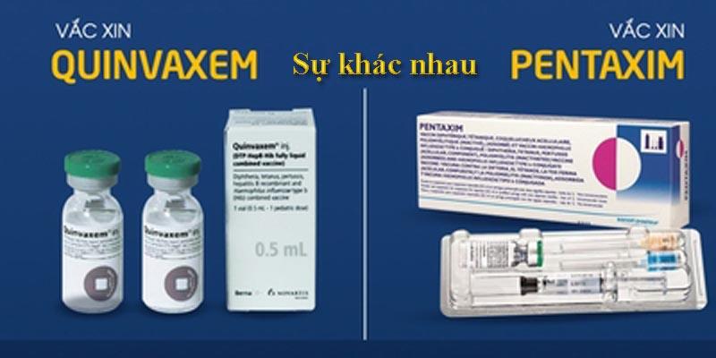 Vắc xin Pentaxim và Quinvaxem khác nhau như thế nào?